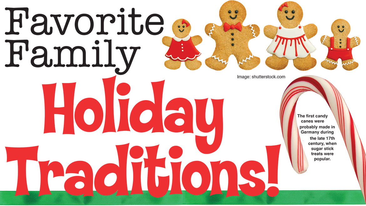 Favorite Family Holiday Traditions!