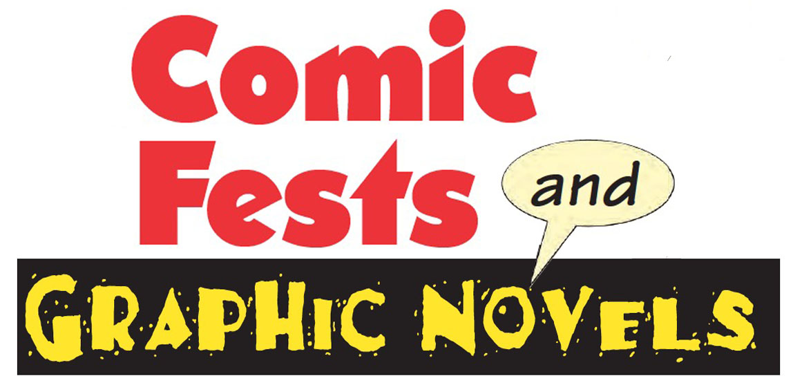 Comic Fests and Graphic Novels
