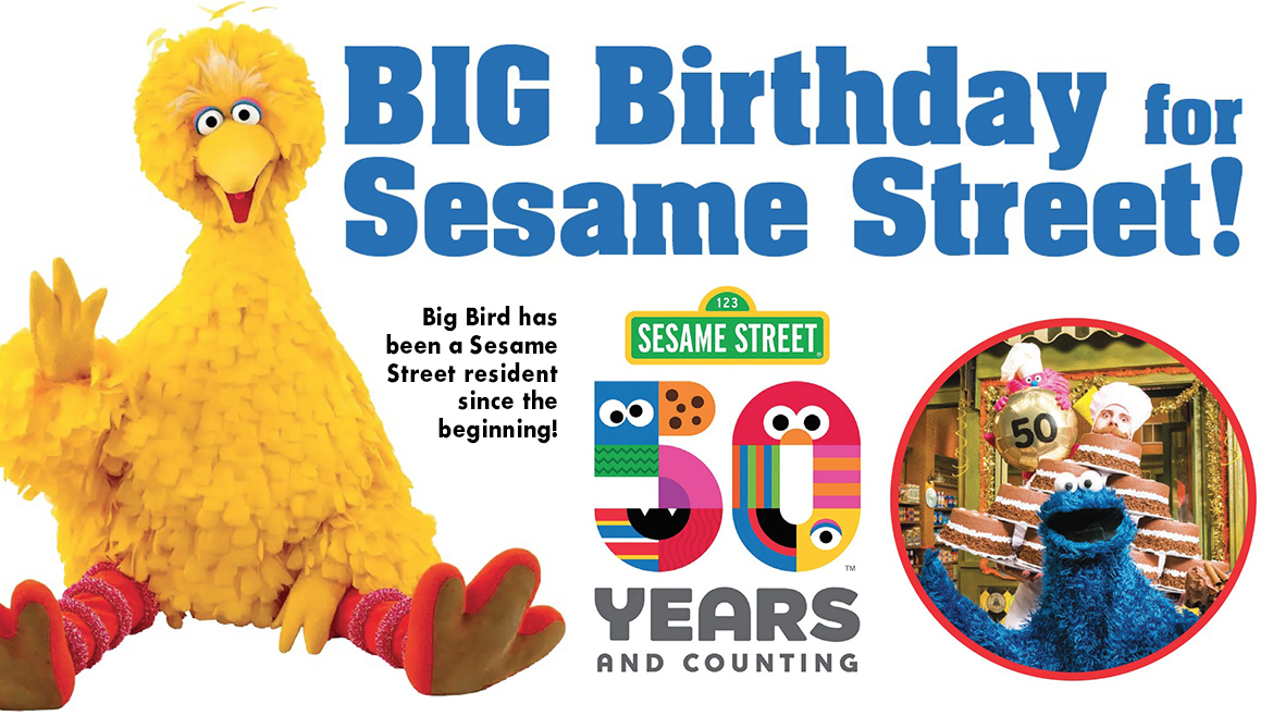 Big Birthday for Sesame Street! 50 Years!