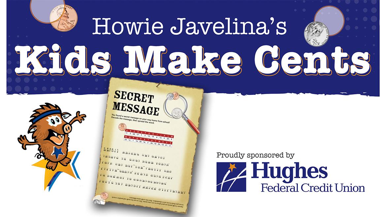 Howie Javelina's Kids Made Cents