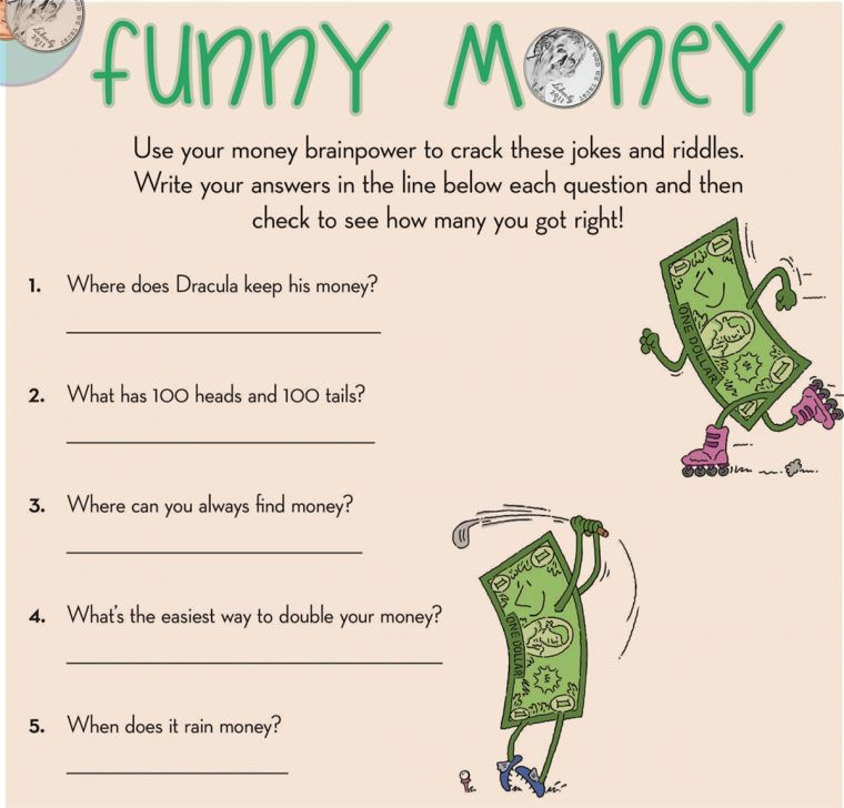 Use your money brainpower to crack these jokes and riddles.