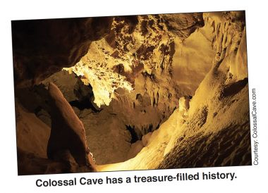 Colossal Cave has a treasure-filled history.