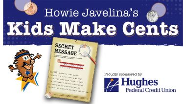 Howie Javelina's Kids Made Cents
