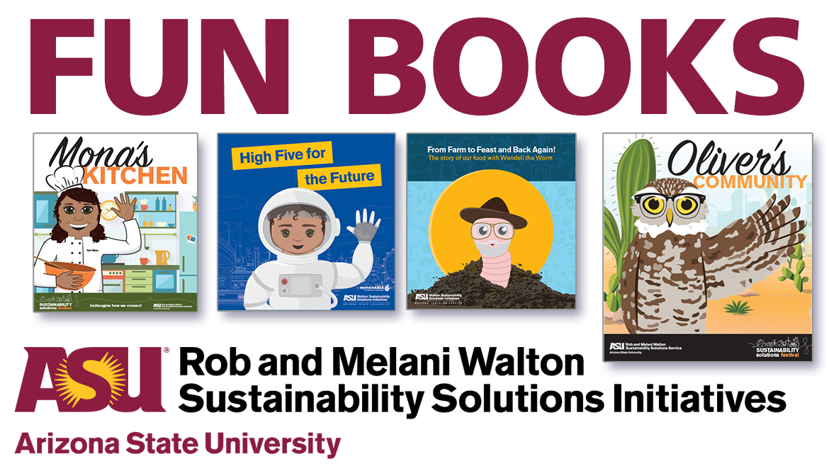 Fun Books from Rob and Melani Walton Sustainability Solutions